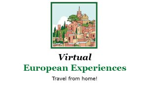 Virtual European Experiences