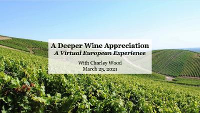 A Deeper Wine Appreciation