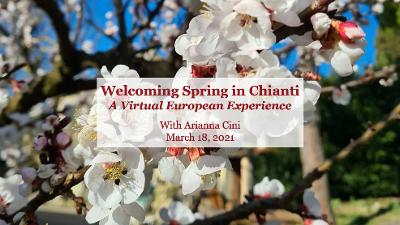 Welcoming Spring in Chianti
