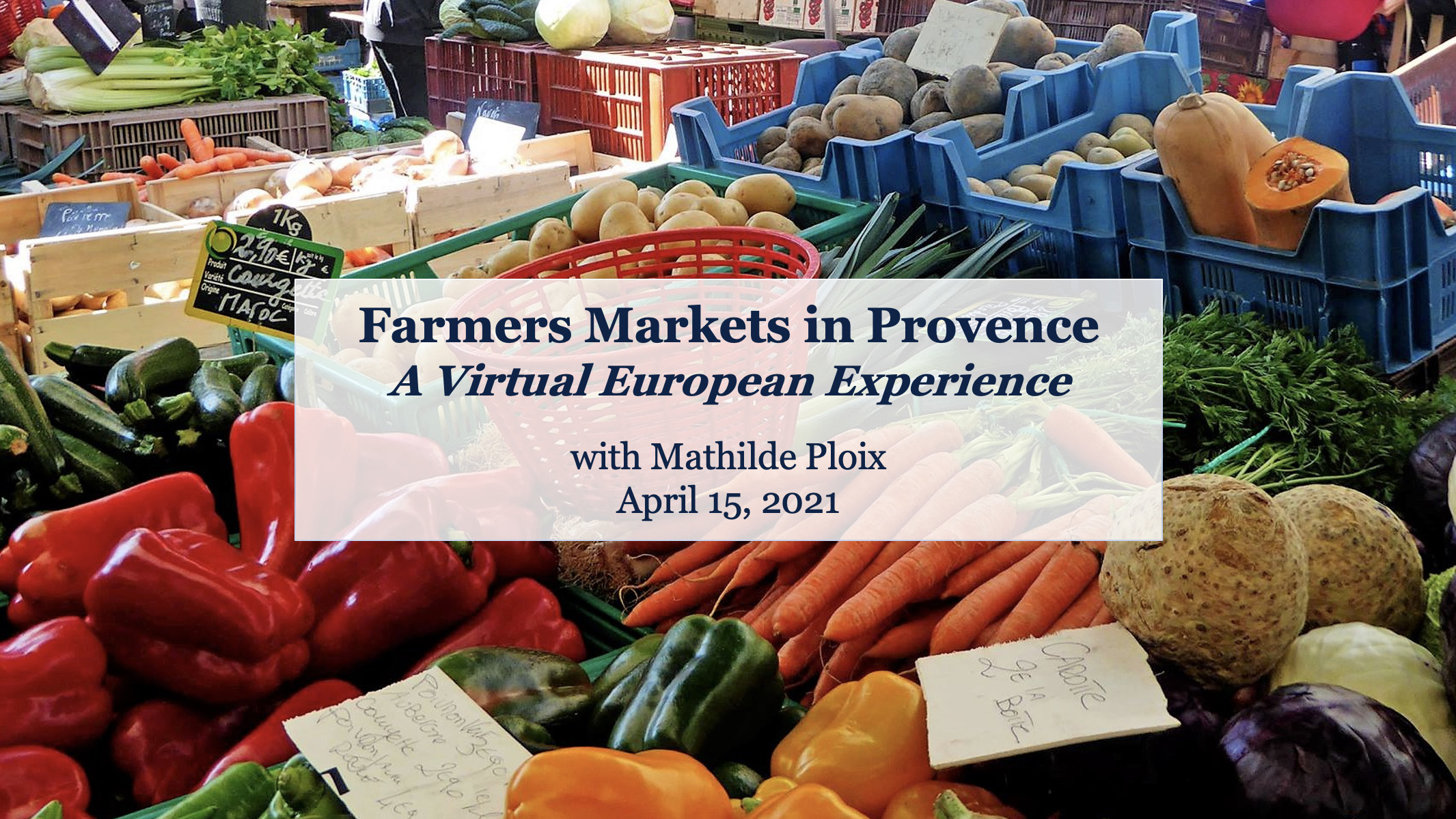 Farmers Markets in Provence