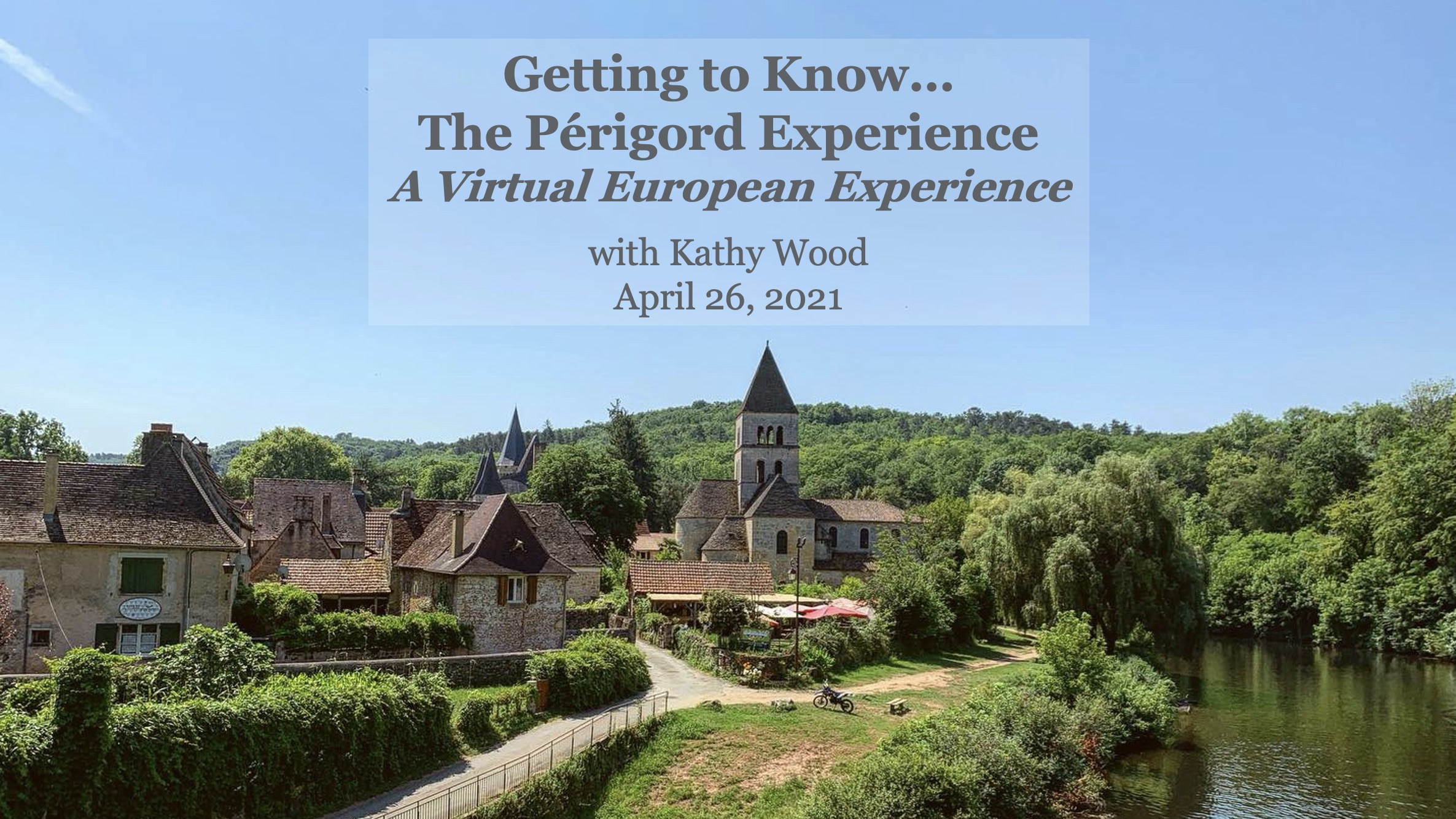 Getting to Know the Perigord