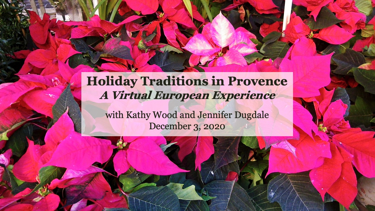 Holiday Traditions in Provence